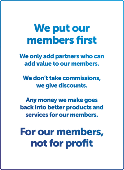 We put our members first