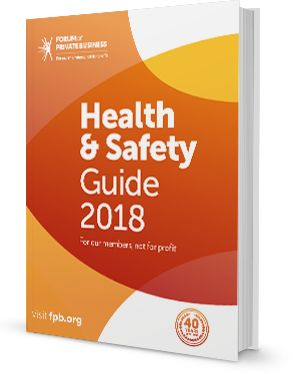 Forum of Private Business Health and Safety Guide 2018