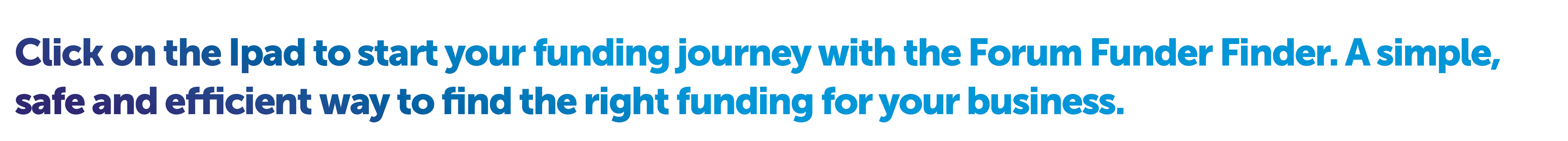 Start your Journey with Forum Funder Finder